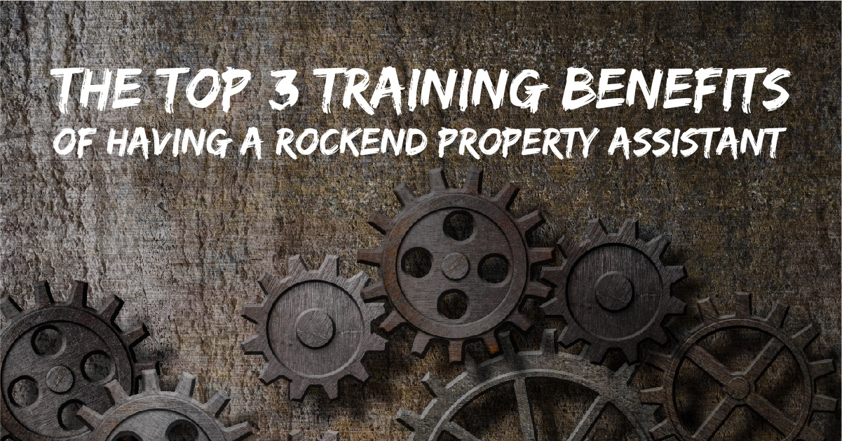 The top 3 training benefits of having a Rockend Property Assistant_Blog Thumbnail_v3