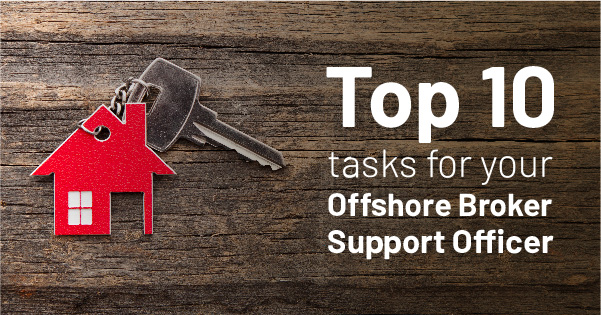 Top 10 tasks for your Offshore Broker Support Officer_final