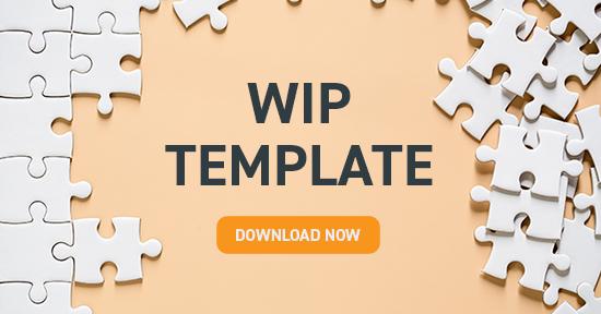 WIP Template